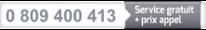 0 809 400 413 : Service gratuit + prix appel